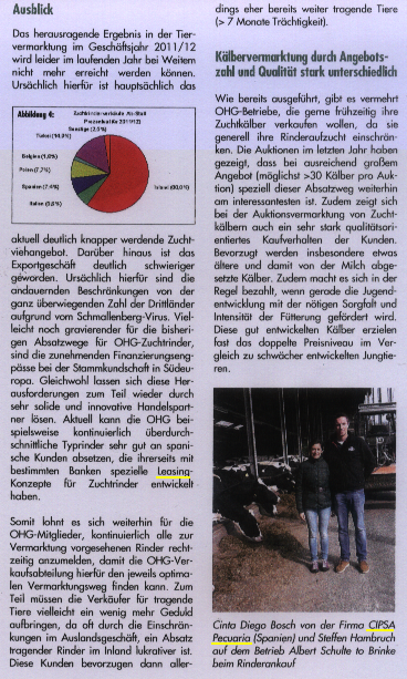 The German press mentions to CIPSA PECUARIA